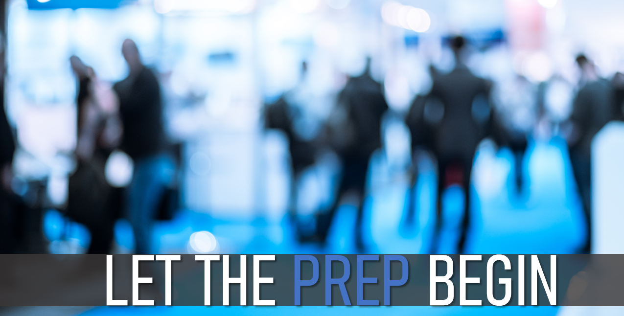 20 Trade Show Prep Tips Sept 10